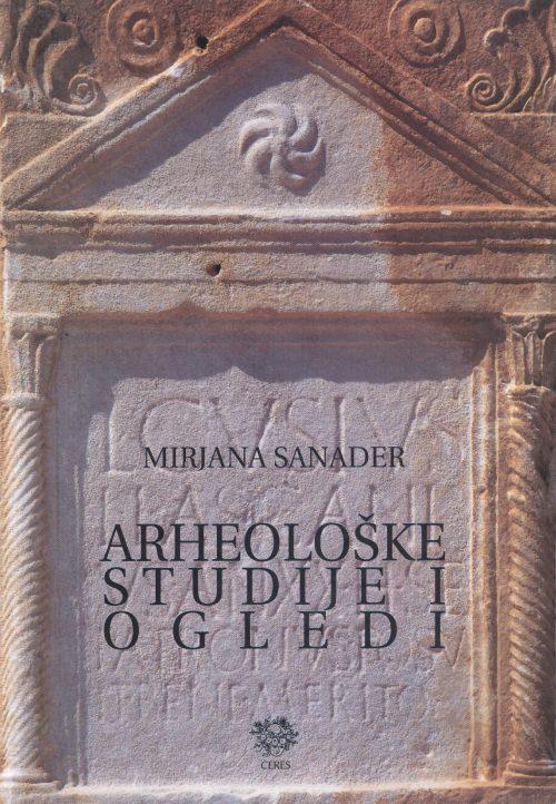 Sanader, Arheološke studije i ogledi