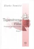 Tomičić, Tajanstvena ruža 1
