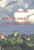 Koić, You've asked a psychiatrist