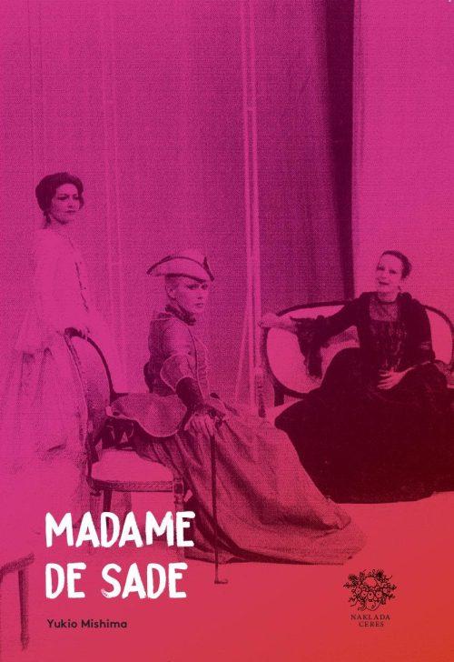 Mishima, Madame de Sade