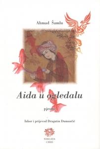 Šamlu, Aida u ogledalu